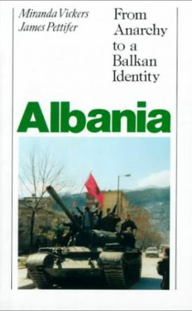 Albania - From Anarchy to a Balkan Identity