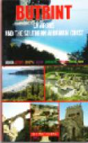 Butrint - Environs and the Southern Albanian Coast, A Visitors Guide