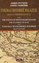 The Enigma Of Montenegrin History - The Example Of Svac (with Averil Cameron)